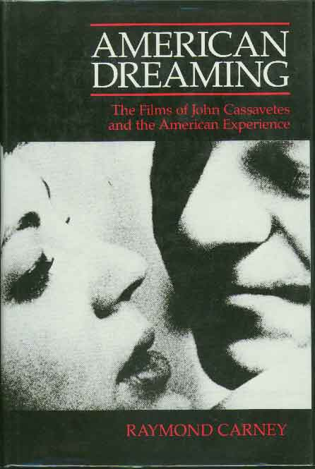 Other Books And Articles About Cassavetes American Dreaming